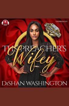 The Preacher's Wifey, DiShan Washington