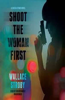 Shoot the Woman First, Wallace Stroby