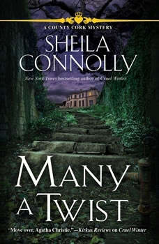 Many a Twist: A County Cork Mystery A County Cork Mystery, Sheila Connolly
