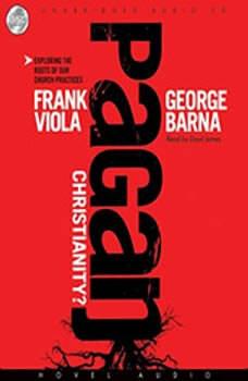Pagan Christianity, Frank  Viola