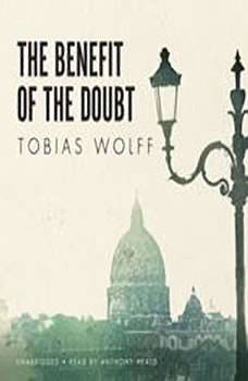 The Benefit of the Doubt, Tobias Wolff