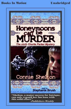 Honeymoons Can Be Murder, Connie Shelton
