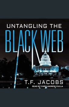 Untangling the Black Web, T. F. Jacobs