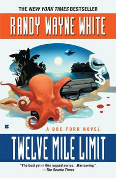 Twelve Mile Limit, Randy Wayne White