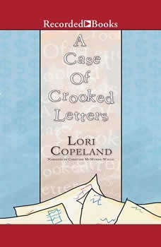 A Case of Crooked Letters: A Morning Shade Mystery, Lori Copeland