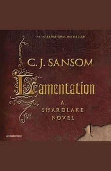 Lamentation, C. J. Sansom