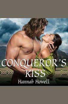 Conqueror's Kiss, Hannah Howell