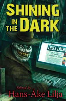 Shining in the Dark: Celebrating 20 Years of Lilja's Library, Hans-Ake Lilja