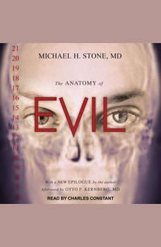 The Anatomy of Evil, MD Stone