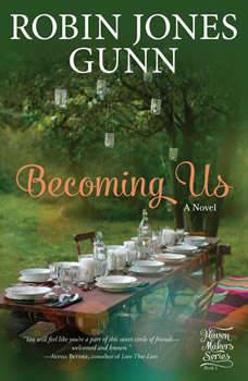 Becoming Us: A Novel, Robin Jones Gunn