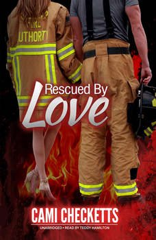 Rescued by Love, Cami Checketts