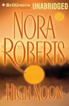 High Noon, Nora Roberts