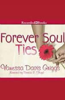 Forever Soul Ties, Vanessa Davis Griggs