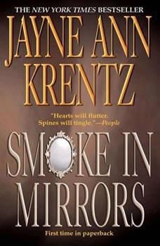 Smoke in Mirrors, Jayne Ann Krentz