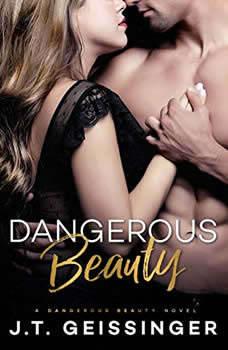 Dangerous Beauty, J. T. Geissinger