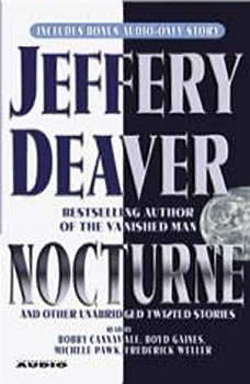 Nocturne: And Other Unabridged Twisted Stories, Jeffery Deaver