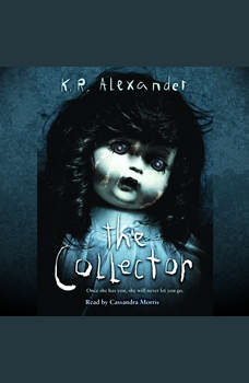 The Collector, K.R. Alexander