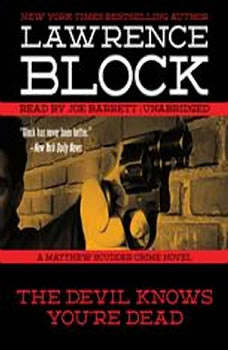 The Devil Knows Youre Dead: A Matthew Scudder Crime Novel, Lawrence Block