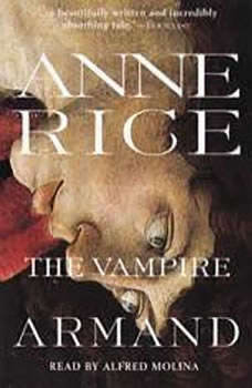 The Vampire Armand, Anne Rice