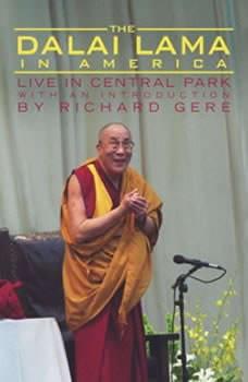 The Dalai Lama in America:Central Park Lecture, His Holiness the Dalai Lama