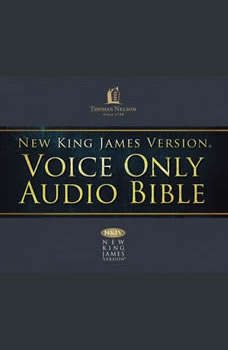 Voice Only Audio Bible - New King James Version, NKJV (Narrated by Bob Souer): (12) 1 Chronicles, Thomas Nelson