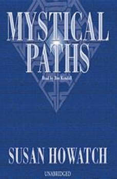Mystical Paths, Susan Howatch