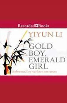 Gold Boy, Emerald Girl, Yiyun Li