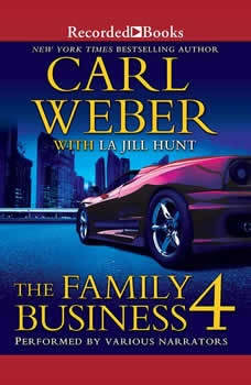 The Family Business 4: A Family Business Novel, Carl Weber