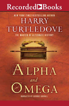 Alpha and Omega, Harry Turtledove