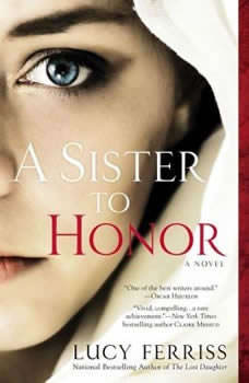 A Sister to Honor, Lucy Ferriss