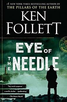 Eye of the Needle, Ken Follett