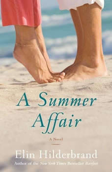 A Summer Affair, Elin Hilderbrand
