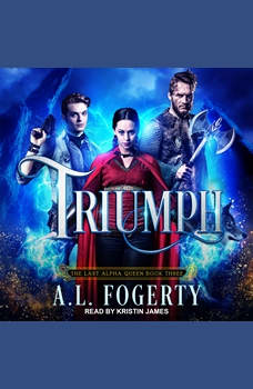 Triumph, A.L. Fogerty