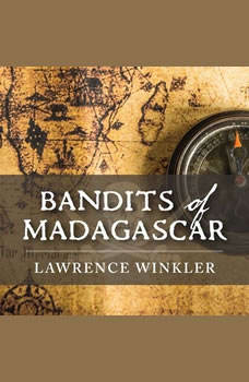 Bandits of Madagascar, Lawrence WInkler