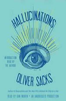 Hallucinations, Oliver Sacks
