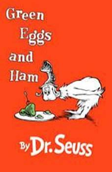 Green Eggs and Ham, Dr. Seuss