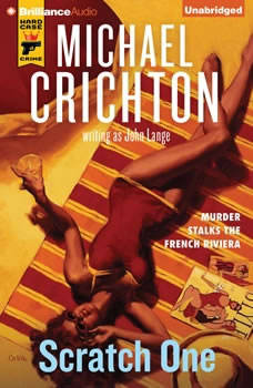 Scratch One, Michael Crichton