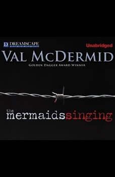 The Mermaids Singing, Val McDermid