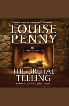 The Brutal Telling: A Three Pines Mystery, Louise Penny