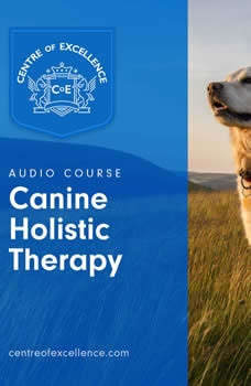Canine Holistic Therapy, Centre of Excellence