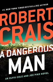 A Dangerous Man, Robert Crais