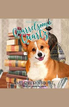 Quarrelsome Quartz, Mildred Abbott