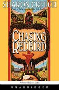 Chasing Redbird, Sharon Creech