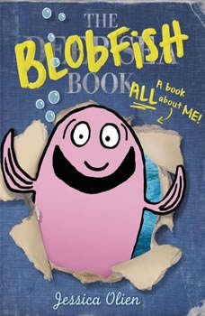 The Blobfish Book, Jessica Olien