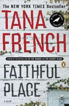 Faithful Place, Tana French