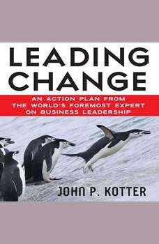 Leading Change, John Kotter