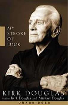 My Stroke of Luck, Kirk Douglas