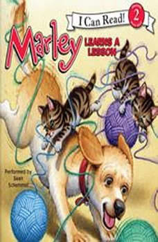 Marley: Marley Learns a Lesson, John Grogan