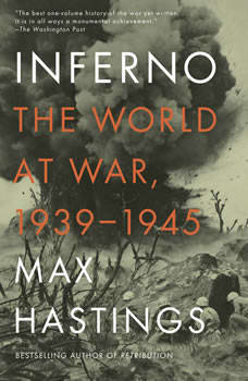 Inferno: The World at War, 1939-1945, Max Hastings
