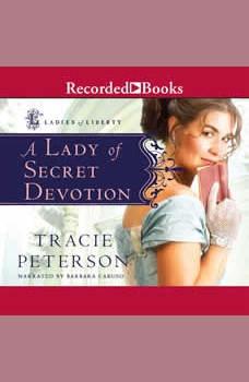 A Lady of Secret Devotion, Tracie Peterson